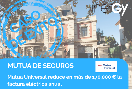 Caso_Exito_Ahorro_Energetico_Mutua_Universal